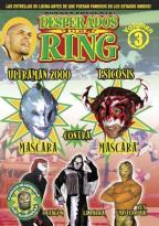 Desperados Del Ring - Volume 3