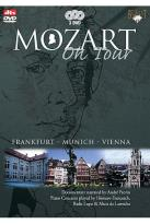Mozart: Mozart On Tour Part 6 - Frankfurt, Munich, Vienna