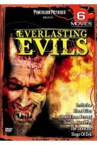 Everlasting Evils - 6 Moviepack