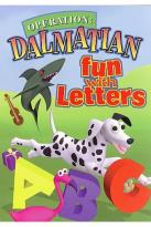 Operation Dalmatian - Fun With Letters