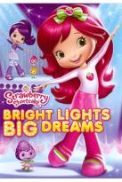 Strawberry Shortcake: Bright Lights, Big Dreams