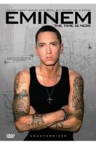 Eminem: The Time is Now - Unauthorized
