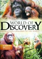 ABC World of Discovery - Orangutans: Children of the Forest