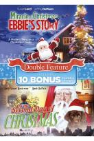 On the Second Day of Christmas/Miracle at Christmas: Ebbie's Story