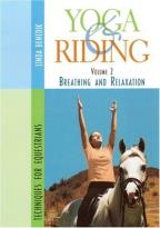 Yoga & Riding - Volume 2: Breathing and Relaxation