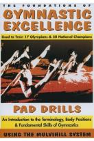 Foundations of Gymnastic Excellence - Pad Drills Vol. 1
