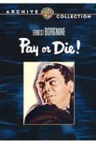 Pay or Die