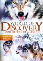 ABC World of Discovery - Wolf: Return of a Legend