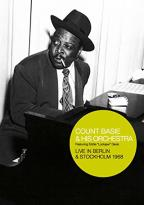 Count Basie & His Orchestra Live In Berlin & Stockholm 1968