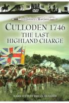 War File - The History of Warfare: Culloden 1746 - The Last Highland Charge