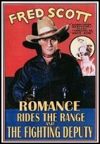 Romance Rides the Range/The Fighting Deputy