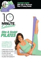 10 Minute Solution-Slim & Sculpt Pilates Kit