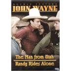 John Wayne - Double Feature: The Man From Utah/Randy Rides Alone