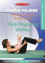 Power Pilates: Connect to Your Body's Core - Post-Pregnancy Workout