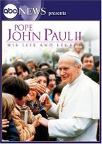 Pope John Paul II: His Life His Legacy