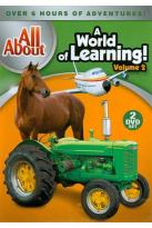 All About: A World of Learning!, Vol. 2