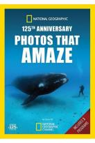 National Geographic: 125th Anniversary - Photos That Amaze