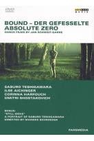 Bound/Absolute Zero: Dance Films by Jan Schmidt-Garre