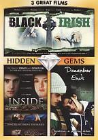 Hidden Gems: Black Irish/Inside/December Ends