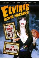 Elvira's Movie Macabre: The Brain That Wouldn't Die/The Manster
