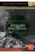 Earth Science Essentials: What Are Volcanoes?