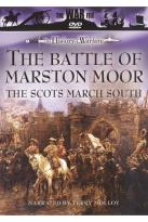 War File - The History Of Warfare: The Battle Of Marston Moor - The Scots March South