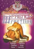 Real Topless Fighting: French Wrestling, Vol. 3