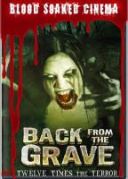Blood Soaked Cinema - Back from the Grave