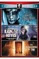 Horror Triple Feature: Sweet Insanity/The Legend of Lucy Keyes/The Haunting of 24