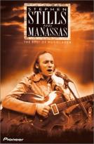 Stephen Stills & Manassas - The Best of MusikLaden Live