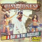Jim Jones - A Day in the Fastlife