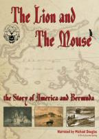 Lion and the Mouse: The Story of America and Bermuda