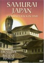 Lost Treasures of the Ancient World: Samurai Japan