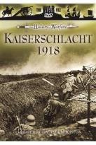 War File: The History of Warfare - Kaiserschlacht 1918