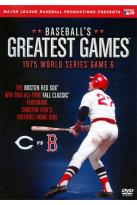 Baseball's Greatest Games: The Sixth Game of the 1975 World Series