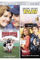 Fever Pitch/Taxi