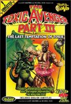 Toxic Avenger, The - Pt. 3 - The Last Temptation of Toxie