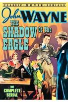 Shadow Of The Eagle - The Complete Serial