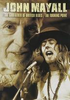 John Mayall - The Godfather of British Blues/The Turning Point