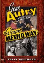 Gene Autry Collection - Down Mexico Way