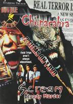 Chupacabra/Scream Bloody Murder