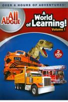 All About: A World of Learning!, Vol. 1