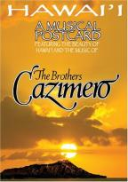 Brothers Cazimero - Hawaii: A Musical Postcard