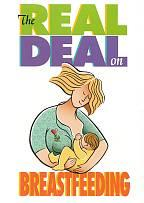 Real Deal On Breastfeeding
