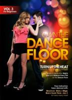 Own The Dancefloor 3: Turn Up The Heat