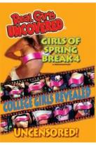 Real Girls Uncovered - Girls Of Spring Break 4