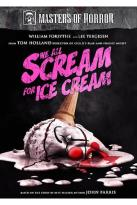 Masters of Horror - Tom Holland: We All Scream for Ice Cream