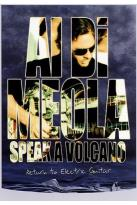 Al Di Meola - Speak a Volcano: Return to Electric Guitar