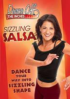 Dance Off The Inches - Sizzling Salsa