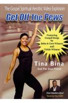 Tina Bina and The Soul Patrol: Get Off the Pews